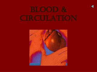 Blood & circulation