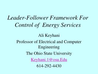Leader-Follower Framework For Control of  Energy Services