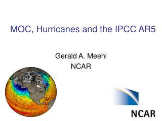 MOC, Hurricanes and the IPCC AR5