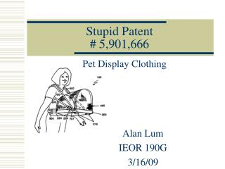 Stupid Patent # 5,901,666