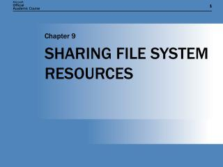 SHARING FILE SYSTEM RESOURCES