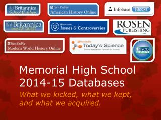 Memorial High School 2014-15 Databases