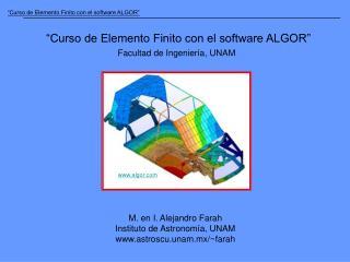 Curso de Elemento Finito con el software ALGOR