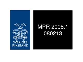 MPR 2008:1 080213