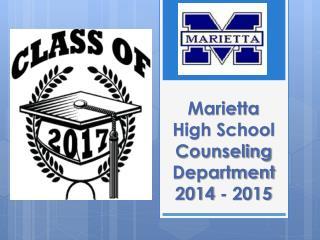 Marietta High School Counseling Department 2014 - 2015