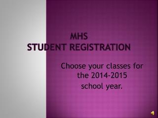 MHS  Student Registration