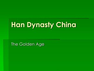 Han Dynasty China