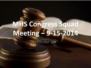 MHS Congress Squad Meeting – 9-15-2014