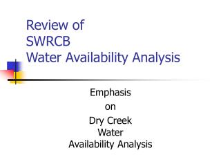 Review of SWRCB Water Availability Analysis