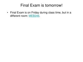 Final Exam is tomorrow!