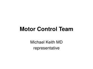 Motor Control Team