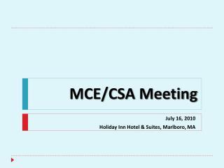 MCE/CSA Meeting