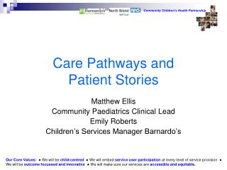 Care Pathways and  Patient Stories
