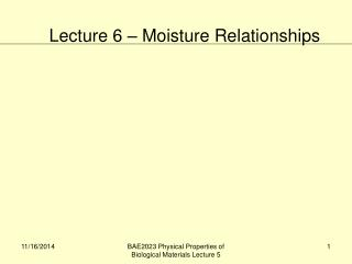 Lecture 6 – Moisture Relationships
