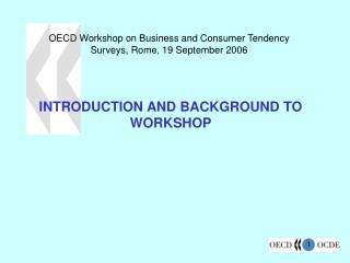 OECD Workshop on Business and Consumer Tendency Surveys, Rome, 19 September 2006