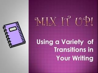 Transitions in writing ppt