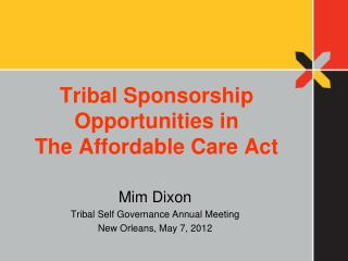 Tribal Sponsorship Opportunities in  The Affordable Care Act