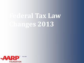Federal Tax Law Changes 2013