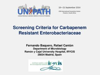 Screening Criteria for Carbapenem Resistant Enterobacteriaceae