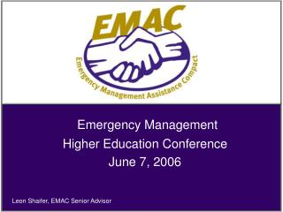 Emergency Management Higher Education Conference  June 7, 2006