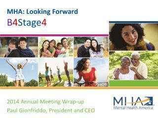 MHA: Looking Forward B 4 Stage 4