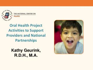 Oral Health Project Activities to Support Providers and National Partnerships