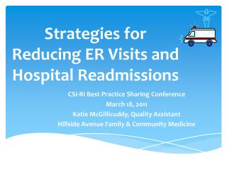 Strategies for Reducing ER Visits and Hospital Readmissions