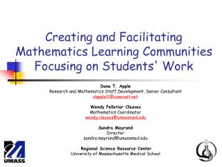 Creating and Facilitating Mathematics Learning Communities Focusing on Students' Work