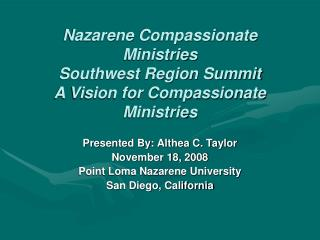 Nazarene Compassionate Ministries Southwest Region Summit A Vision for Compassionate Ministries