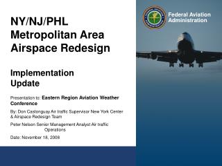 NY/NJ/PHL Metropolitan Area Airspace Redesign Implementation Update