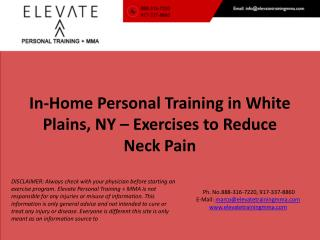 In-Home Personal Training in White  Plains, NY – Exercises to Reduce Neck Pain