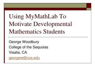 Using MyMathLab To Motivate Developmental Mathematics Students