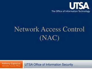 Network Access Control (NAC)