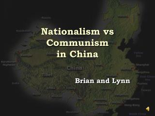 Nationalism vs Communism in China