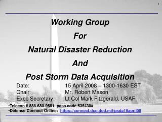 Date: 15 April 2008 � 1300-1630 EST Chair: Mr. Robert Mason