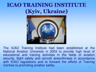 ICAO TRAINING INSTITUTE (Kyiv, Ukraine)