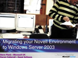 Migrating your Novell Environment to Windows Server 2003