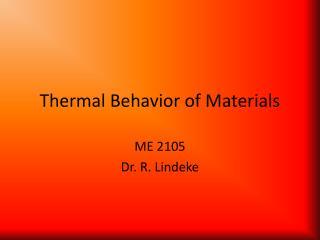 Thermal Behavior of Materials