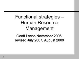 Functional strategies �  Human Resource Management