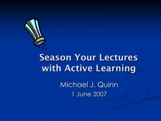 Season Your Lectures with Active Learning