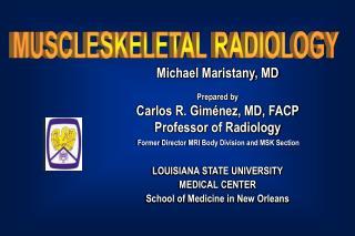 MUSCLESKELETAL RADIOLOGY