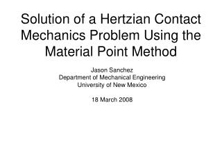 Solution of a Hertzian Contact Mechanics Problem Using the Material Point Method