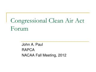 Congressional Clean Air Act Forum