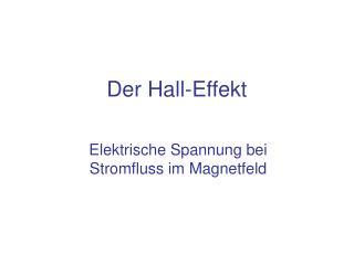 Der Hall-Effekt