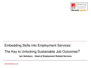 Embedding Skills into Employment Services:  The Key to Unlocking Sustainable Job Outcomes ?