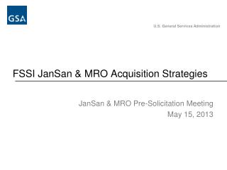 FSSI JanSan & MRO Acquisition Strategies