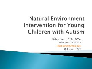 Natural Environment Intervention for Young Children with Autism
