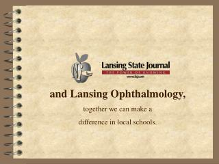 and Lansing Ophthalmology, together we can make a  difference in local schools.
