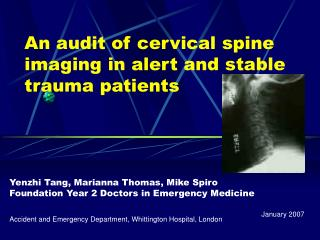 An audit of cervical spine imaging in alert and stable trauma patients