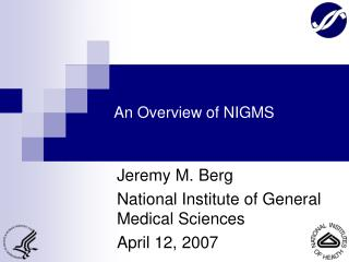 An Overview of NIGMS